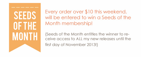 Win Seeds of the Month NSD weekend
